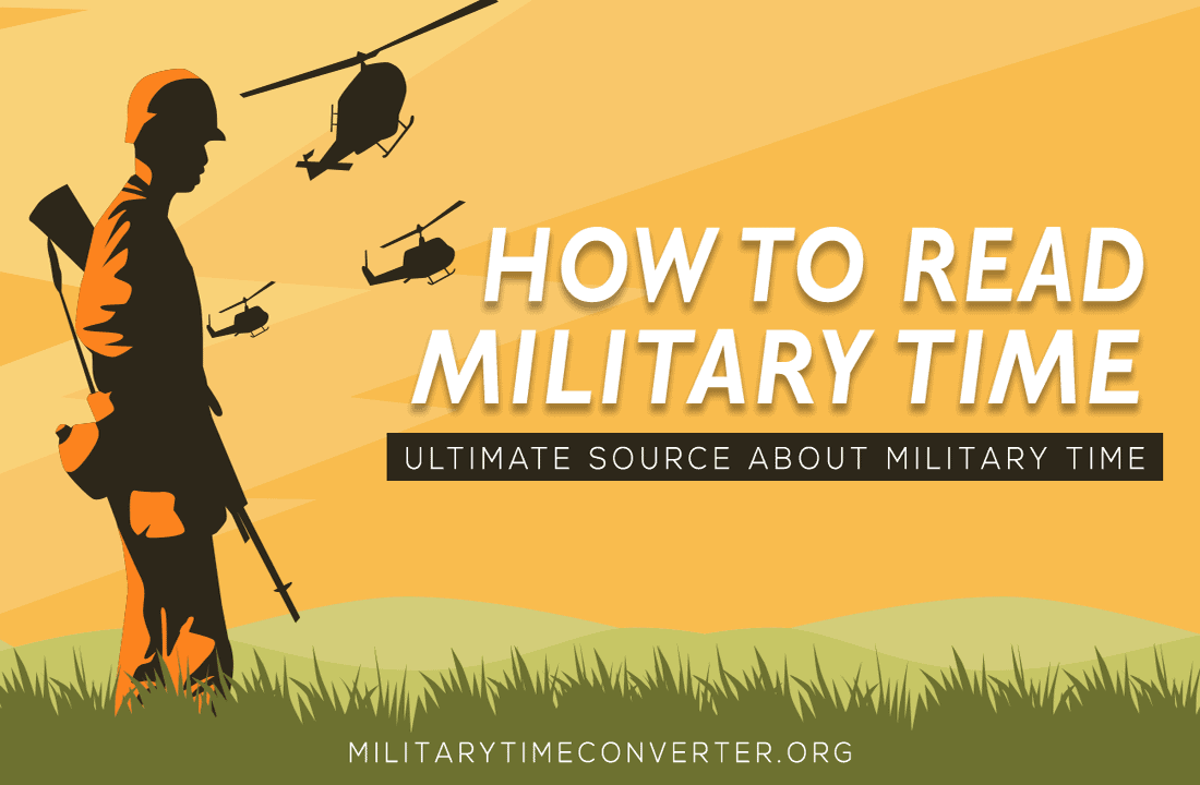 How to Read Military Time: Useful Handbook
